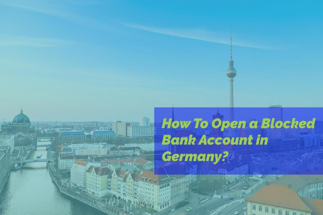 how to open a blocked bank account
